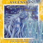 ascention crystal voice iris merlino healingmusic engelmusik engel channeln, chants, wivvica, crystal voice, giuseppe merlino, pranahaus